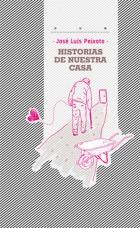 HISTORIAS DE NUESTRA CASA